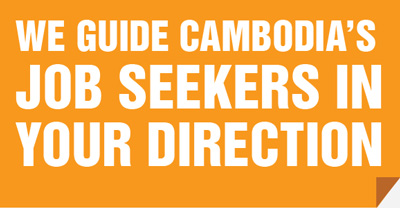 We guide Cambodian job seekers to your direction